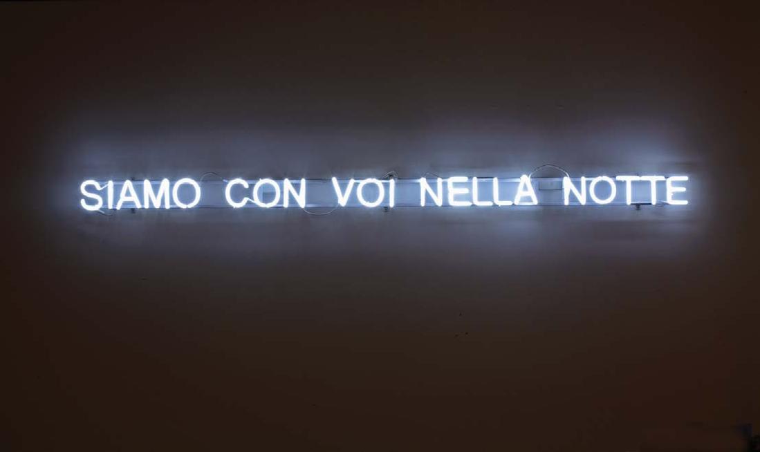 claire_fontaine_siamo_con_voi_nella_notte_2011_