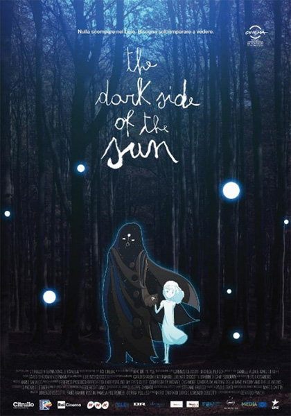 The Dark Side Of The Sun - Locandina