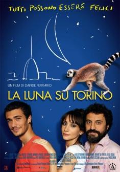La luna su Torino scheda film
